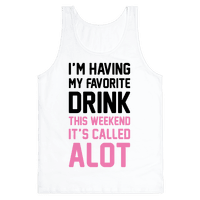 Drinking A lot This Weekend