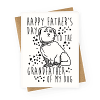Happy Father's Day To The Grandfather Of My Dog Greetingcard