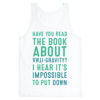 Have You Read The Book About Anti-Gravity? I Hear It's Impossible To Put Down