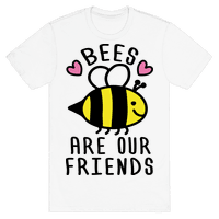 Bees Are Our Friends