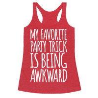 My Favorite Party Trick is Being Awkward