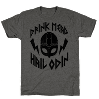 Drink Mead Hail Odin