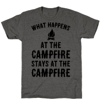 What Happens At The Campfire Stays At The Campfire