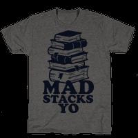 Mad Stacks Yo Tee