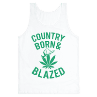 Country Born & Blazed
