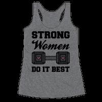 Strong Women Do It Best Racerback