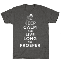 Keep Calm and Live Long and Prosper