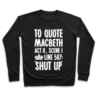 To Quote Macbeth Shut Up