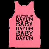Dayum Baby