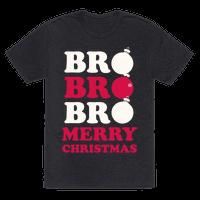 Bro Bro Bro, Merry Christmas! (White Ink)