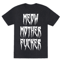 MEOW Mother Fucker