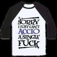 Sorry I Just Can't Accio A Single Fuck
