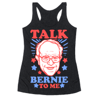 Talk Bernie To Me Racerback