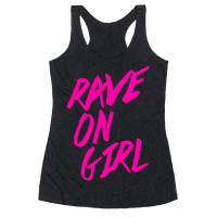 Rave On, Girl