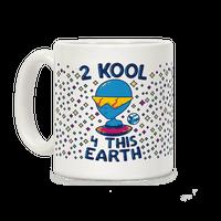 2 Kool 4 This Earth