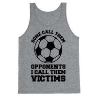 Some Call Them Opponents (Soccer)