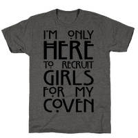 I'm Only Here to Recruit Girls for my Coven