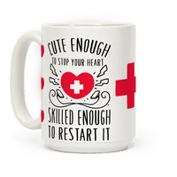 Cute Enough To Stop Your Heart. Skilled Enough To Restart It Mug
