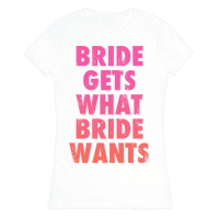 Bride Gets What Bride Wants