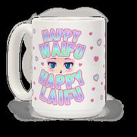 Happy Waifu Happy Laifu