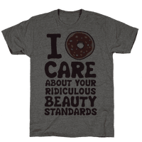 I Doughnut Care About Your Ridiculous Beauty Standards