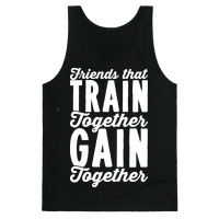 Friends That Train Together Gain Together