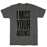 I Miss Your Absence