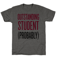 Outstanding Student (Probably)