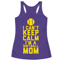 I Can't Keep Calm, I'm A Softball Mom