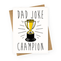 Dad Joke Champion Greetingcard