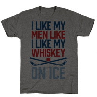 I Like My Men Like I Like My Whiskey, On Ice Tee