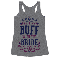 Getting Buff with the Bride Racerback