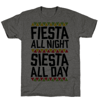 Fiesta All Night Siesta All Day