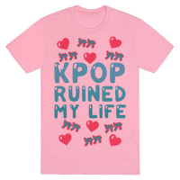 Kpop Ruined My Life