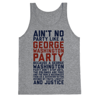 Aint No Party Like a George Washington Party