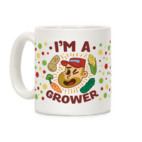 I'm a Grower