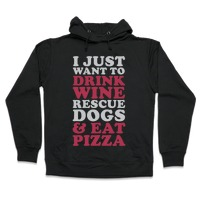 I Just Want to Drink Wine and Rescue Do Sweatshirt