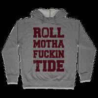 Roll Motha Fuckin Tide (Vintage Shirt) Hoodie
