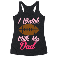 I Watch Football With My Dad