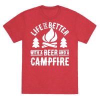 Life Is Better With A Beer And A Campfire Tee