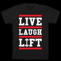 Live Laugh Lift