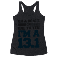 On a Scale of One to Ten I'm a 13.1(blue)