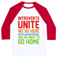Introverts Unite! We're Here, We're Uncomfortable And We Want To Go Home Baseball