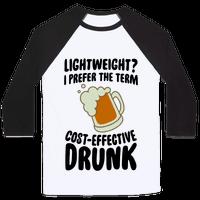 Lightweight? I Prefer The Term Cost-Effective Drunk Baseball