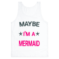 Maybe I'm a Mermaid