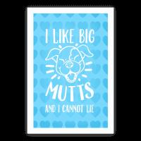 I Like Big Mutts and I Cannot Lie!