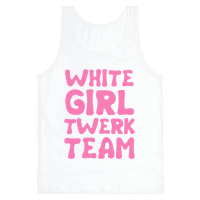 White Girl Twerk Team