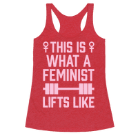 This Is What A Feminist Lifts Like