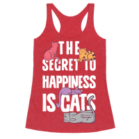 The Secret To Happiness Is Cats Racerback