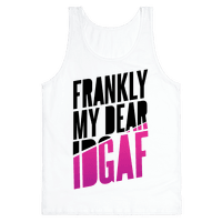 Frankly My Dear, IDGAF